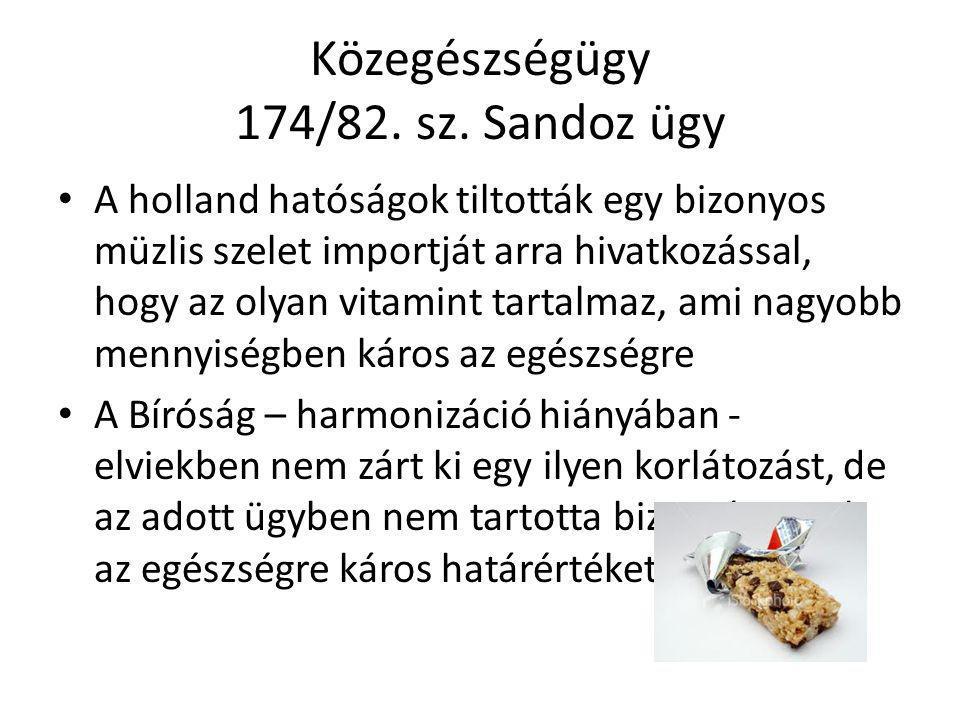 Közegészségügy 174/82. sz. Sandoz ügy