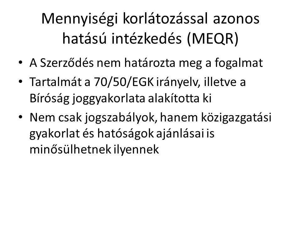 Mennyiségi korlátozással azonos hatású intézkedés (MEQR)