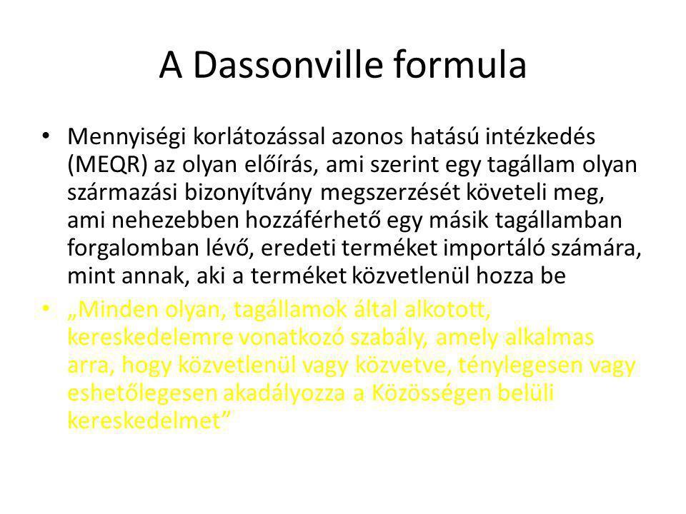 A Dassonville formula