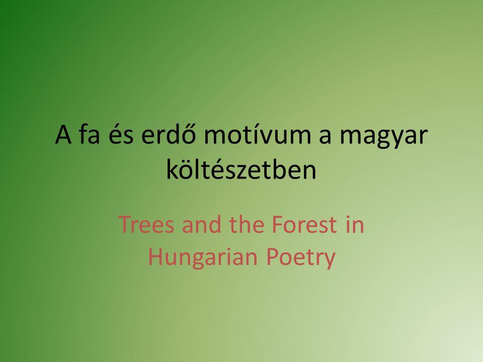 A fa és erdő motívum a magyar költészetben