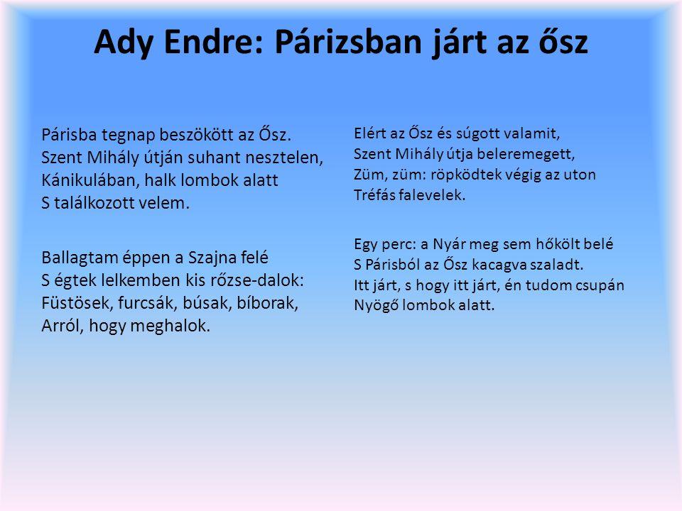 Ady Endre: Párizsban járt az ősz
