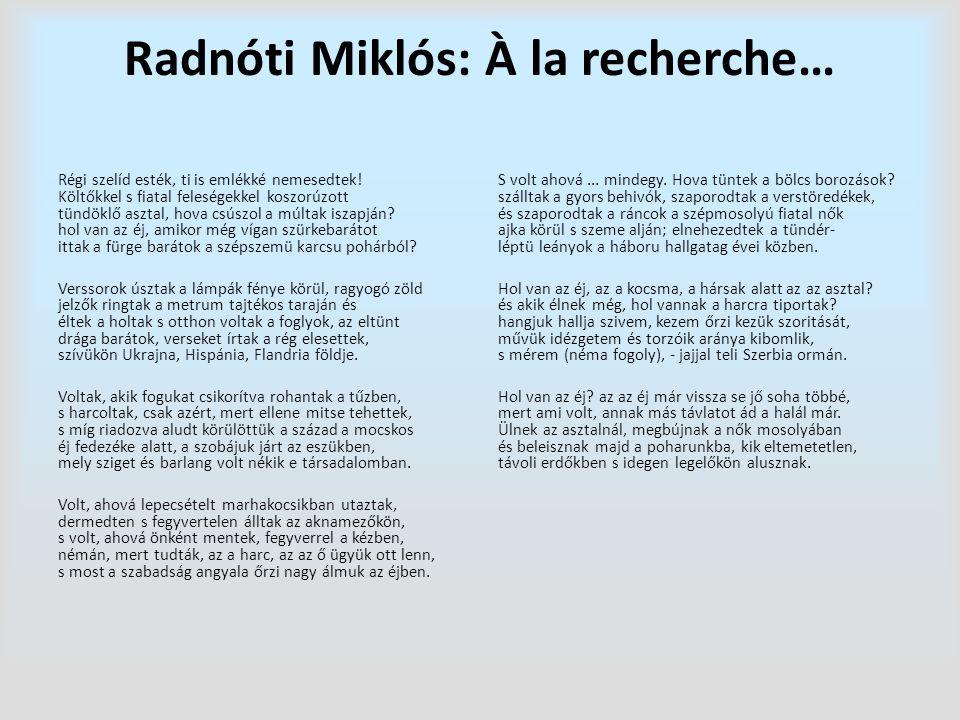 Radnóti Miklós: À la recherche…