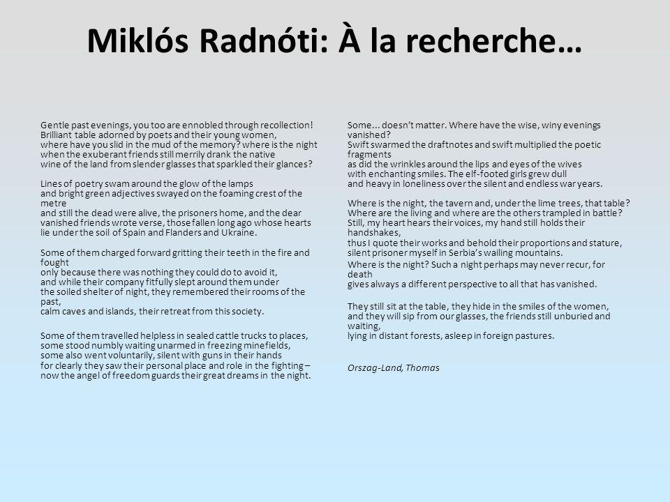 Miklós Radnóti: À la recherche…