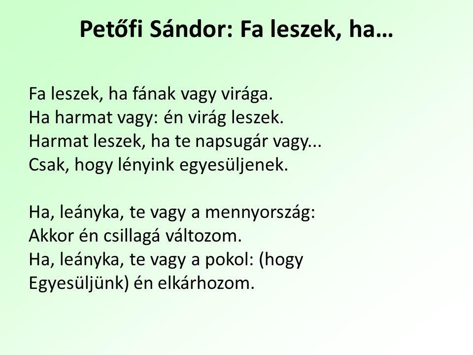 Petőfi Sándor: Fa leszek, ha…