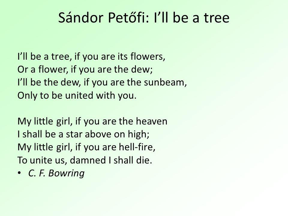 Sándor Petőfi: I'll be a tree