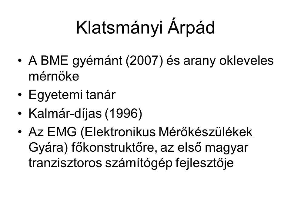 Klatsmányi Árpád A BME gyémánt (2007) és arany okleveles mérnöke