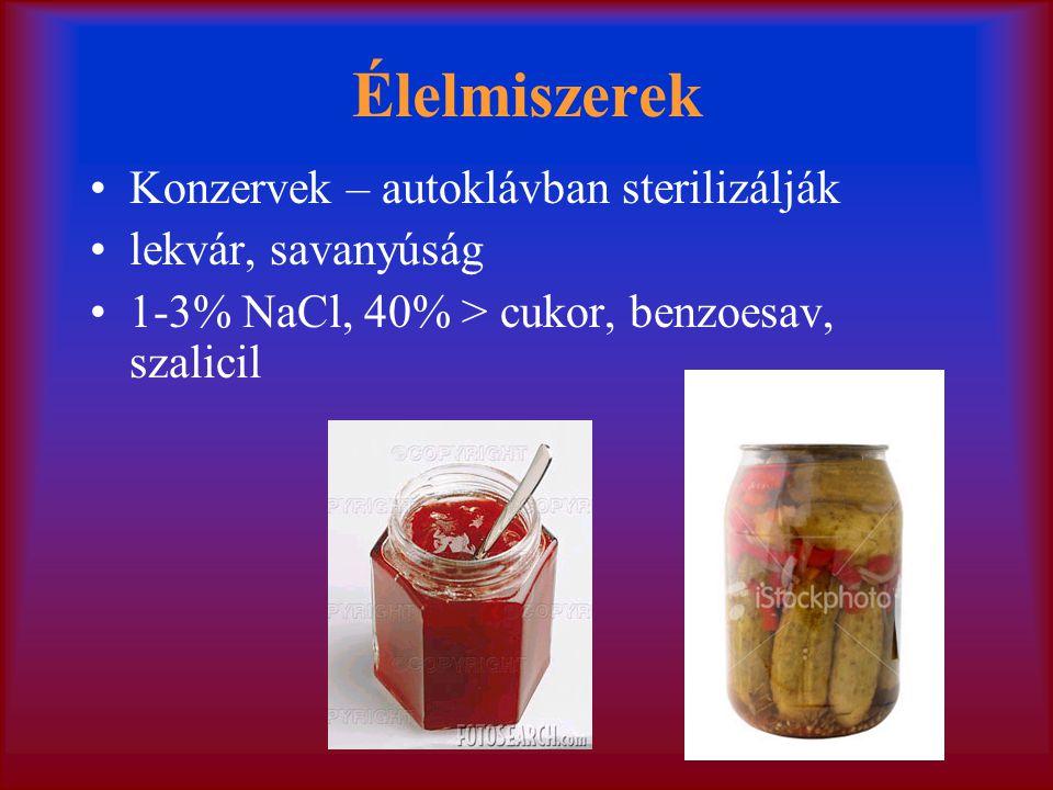 Élelmiszerek Konzervek – autoklávban sterilizálják lekvár, savanyúság