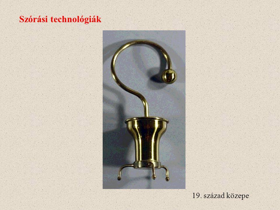 Szórási technológiák 19. század közepe