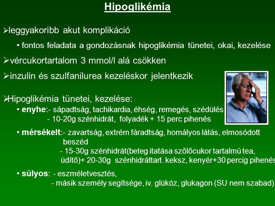 Hipoglikémia vércukortartalom 3 mmol/l alá csökken