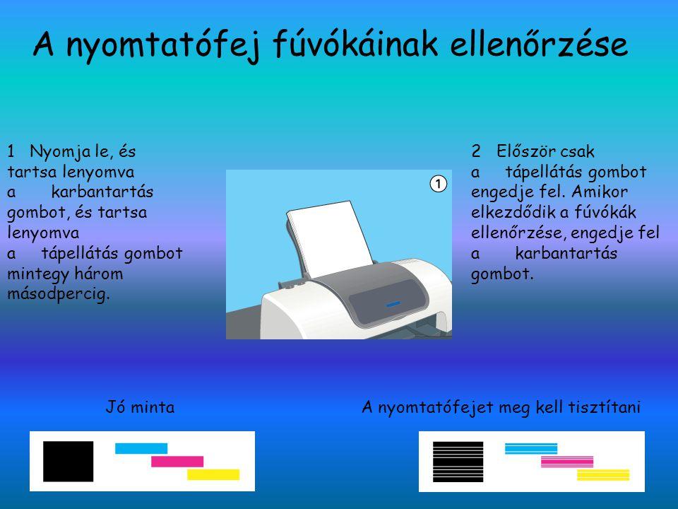 A nyomtatófej fúvókáinak ellenőrzése