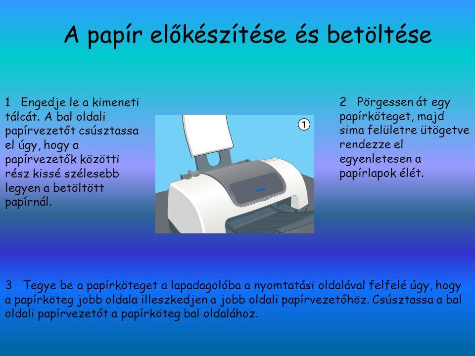 A papír előkészítése és betöltése
