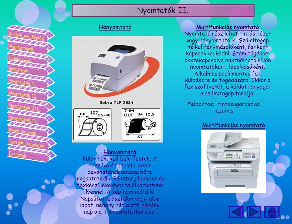 Multifunkciós nyomtató Multifunkciós nyomtató