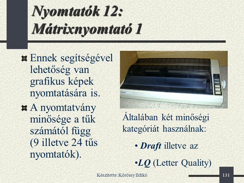 Nyomtatók 12: Mátrixnyomtató 1