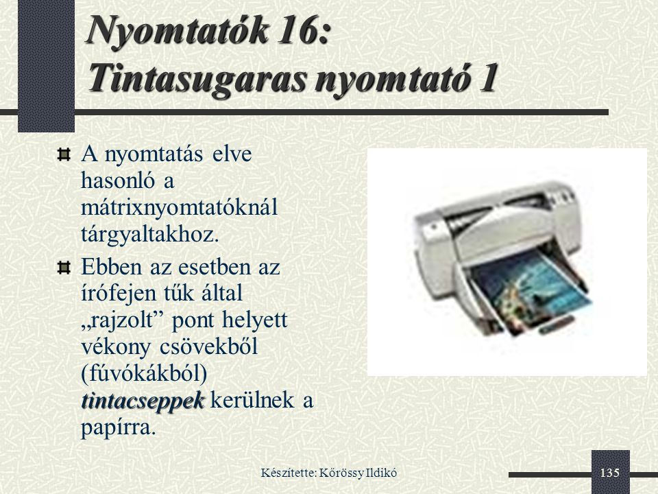 Nyomtatók 16: Tintasugaras nyomtató 1