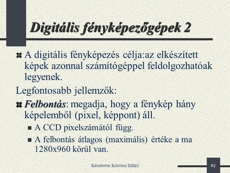 Digitális fényképezőgépek 2