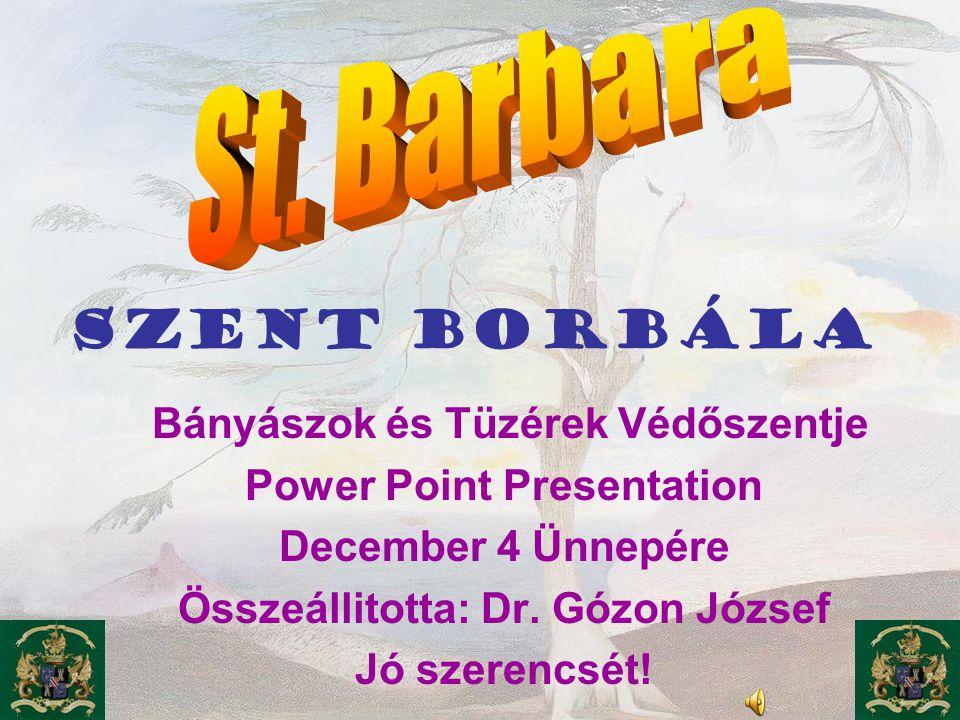 Power Point Presentation Összeállitotta: Dr. Gózon József