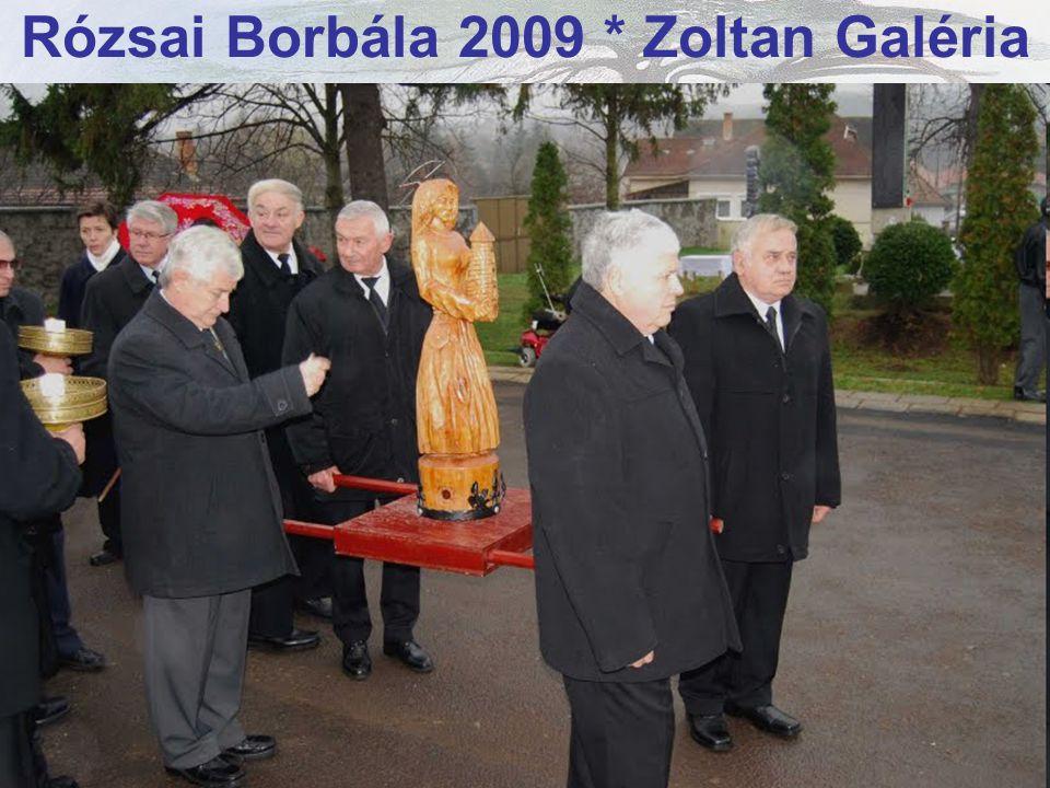 Rózsai Borbála 2009 * Zoltan Galéria