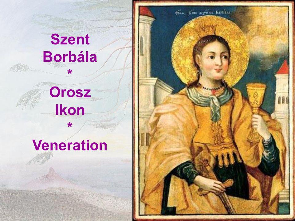 Szent Borbála * Orosz Ikon Veneration