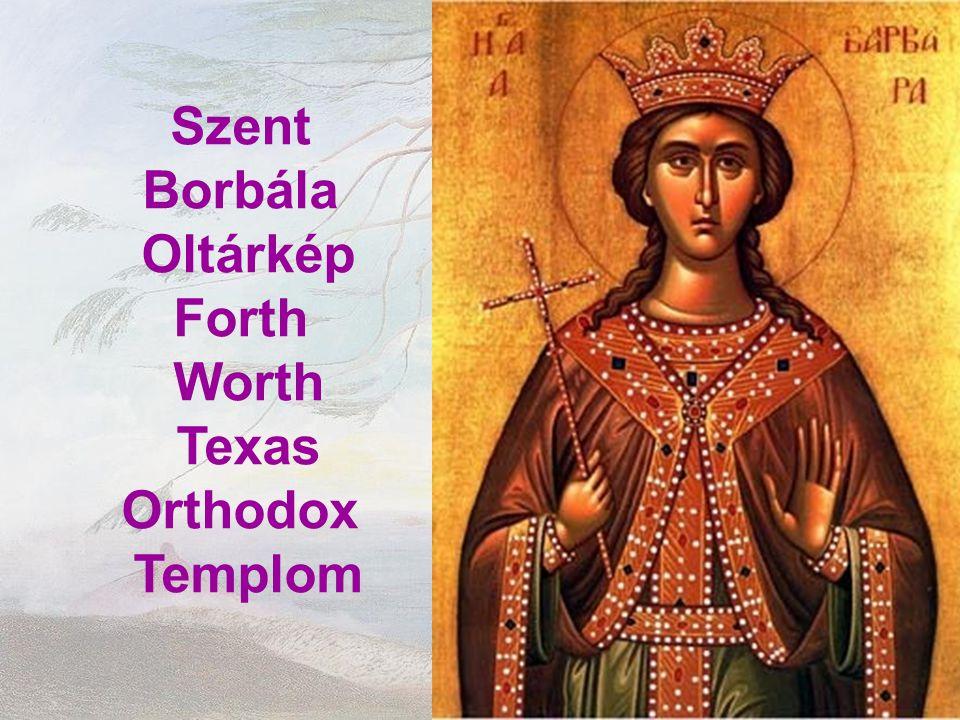 Szent Borbála Oltárkép Forth Worth Texas Orthodox Templom