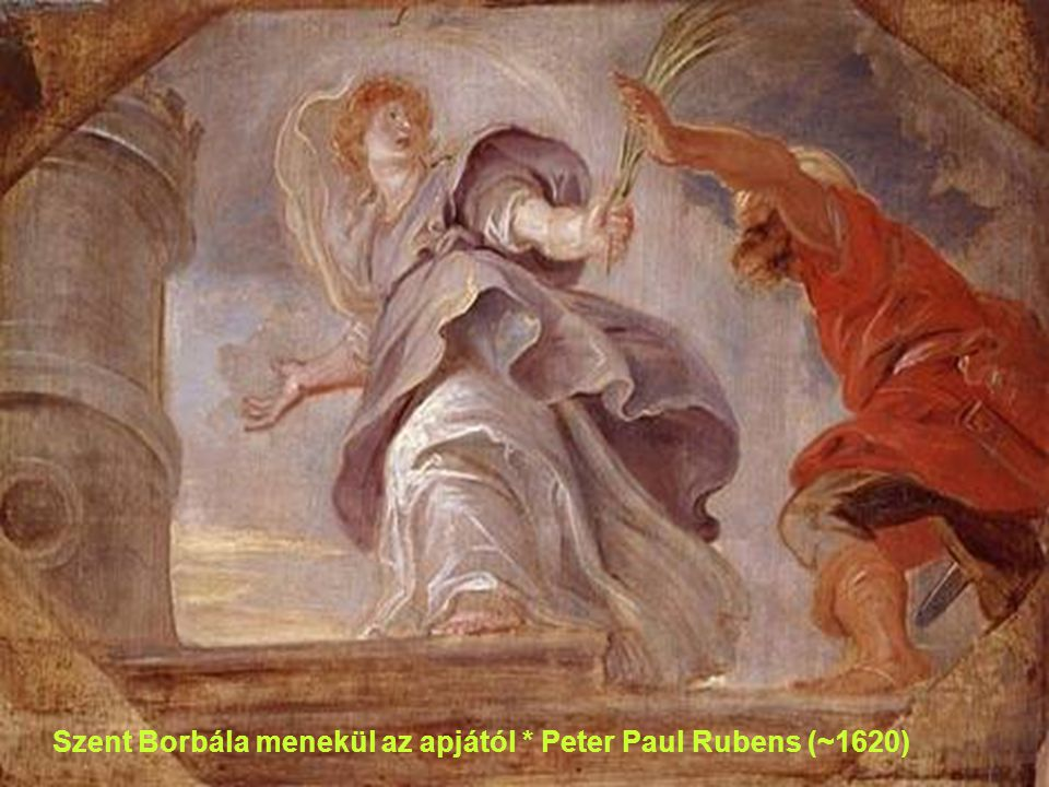 Szent Borbála menekül az apjától * Peter Paul Rubens (~1620)