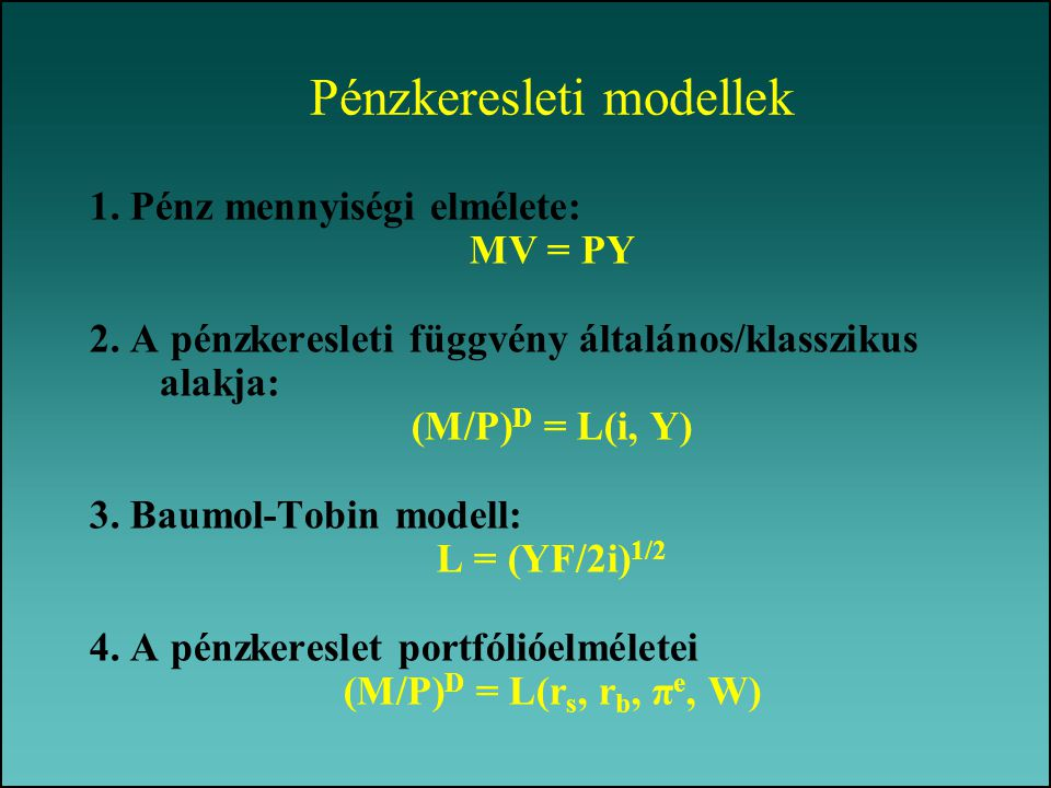 Pénzkeresleti modellek