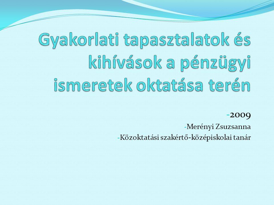 2009 Merényi Zsuzsanna Közoktatási szakértő-középiskolai tanár