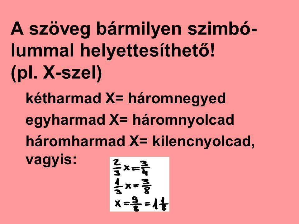 A szöveg bármilyen szimbó-lummal helyettesíthető! (pl. X-szel)