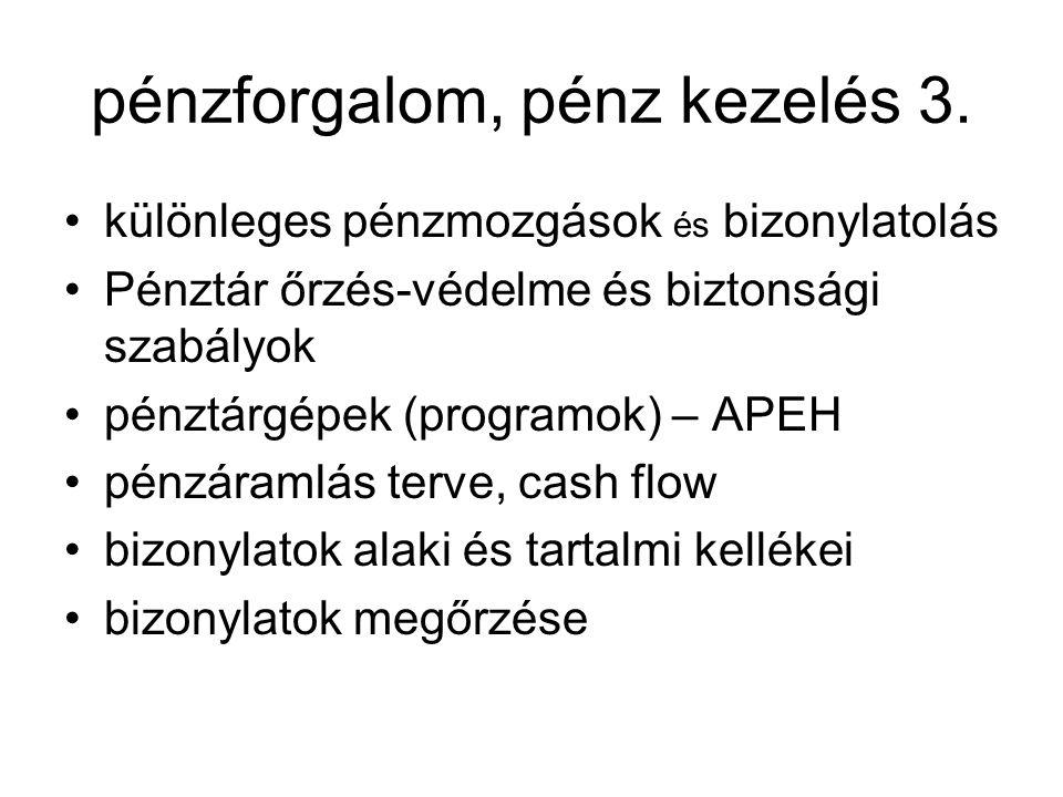 pénzforgalom, pénz kezelés 3.