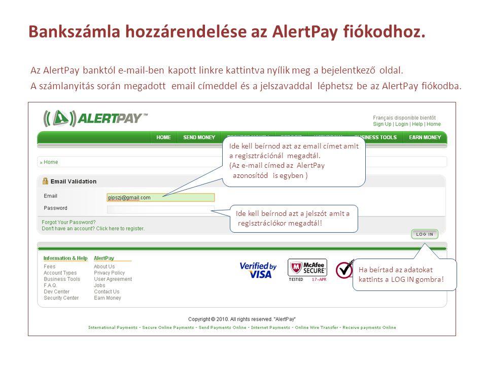 Bankszámla hozzárendelése az AlertPay fiókodhoz.