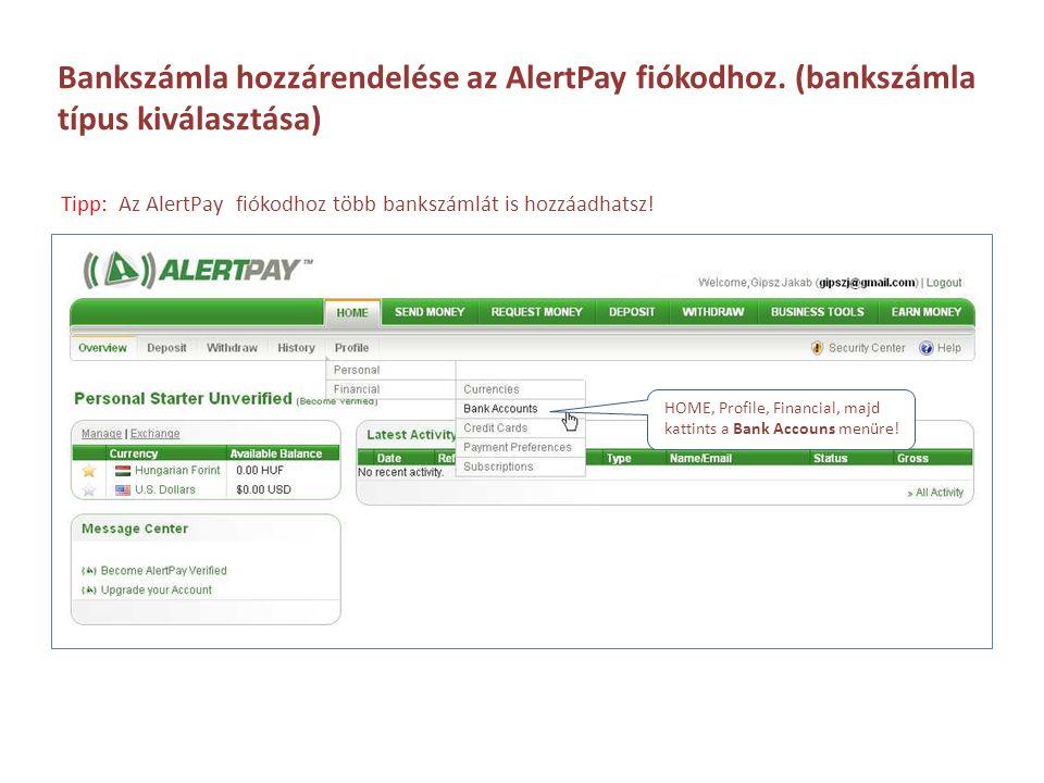 Bankszámla hozzárendelése az AlertPay fiókodhoz