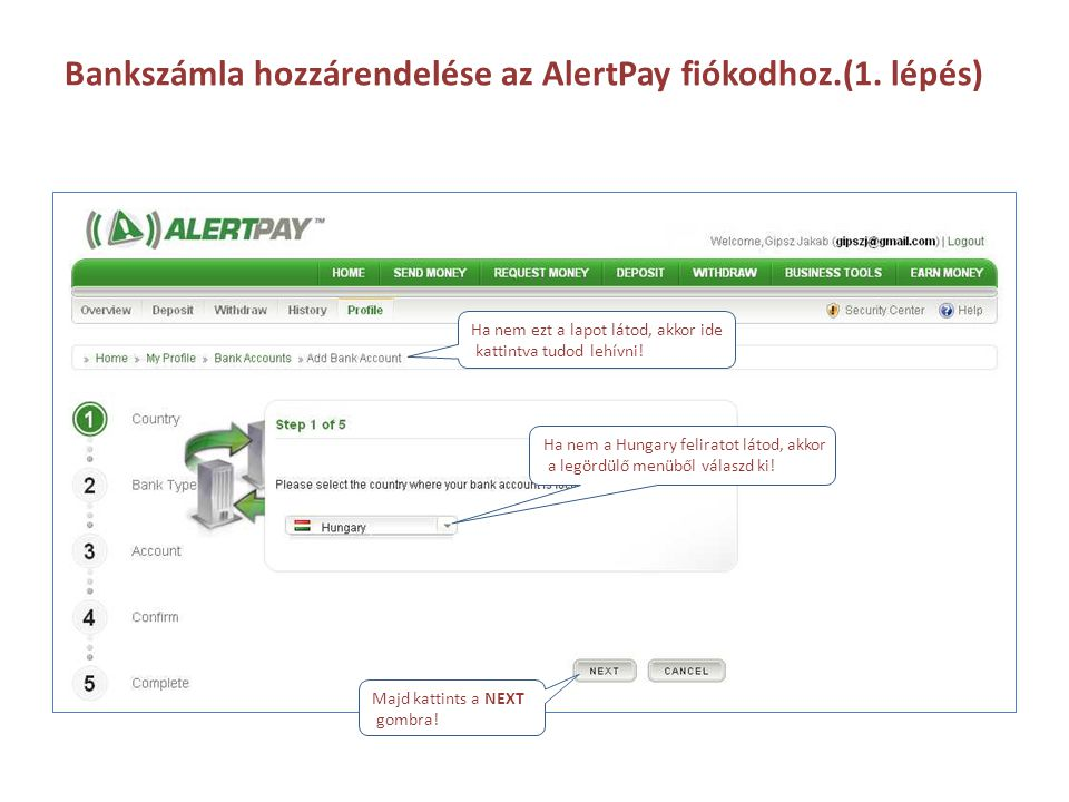 Bankszámla hozzárendelése az AlertPay fiókodhoz.(1. lépés)