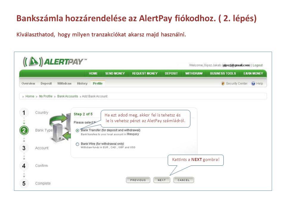Bankszámla hozzárendelése az AlertPay fiókodhoz. ( 2. lépés)