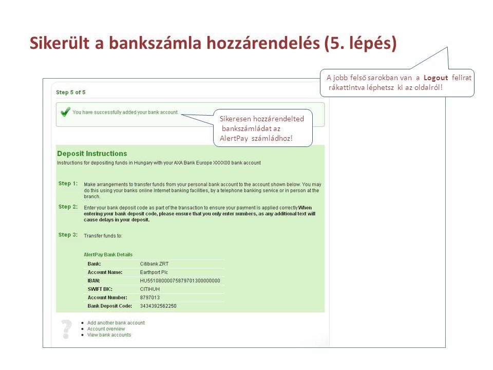 Sikerült a bankszámla hozzárendelés (5. lépés)