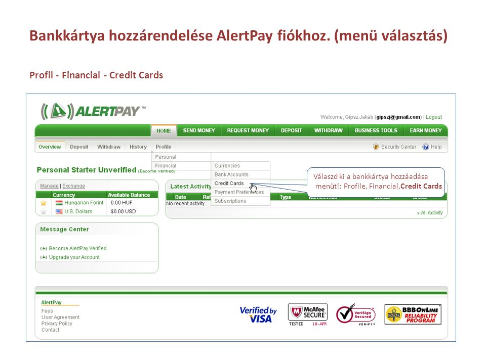 Bankkártya hozzárendelése AlertPay fiókhoz. (menü választás)