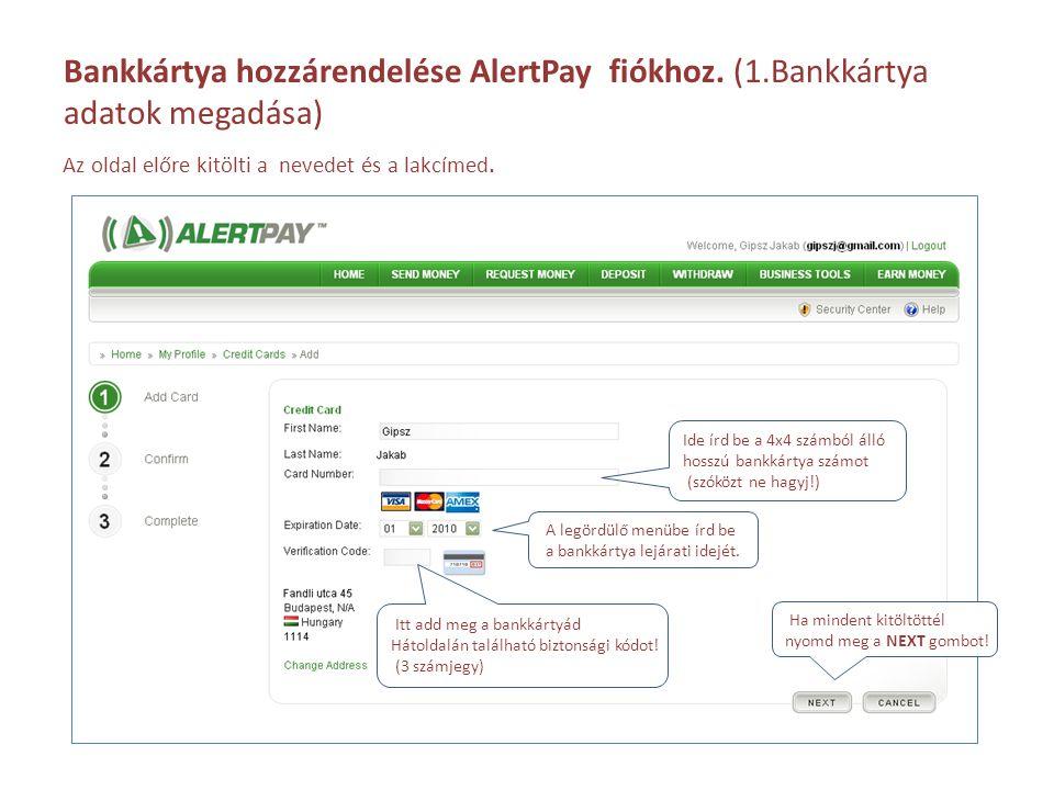 Bankkártya hozzárendelése AlertPay fiókhoz. (1