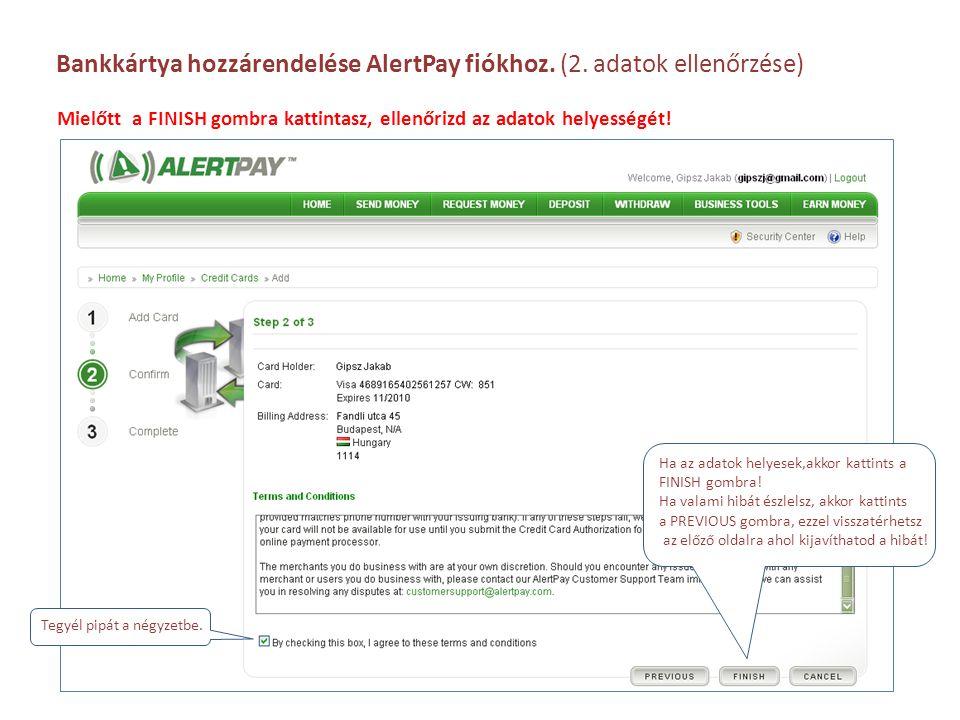 Bankkártya hozzárendelése AlertPay fiókhoz. (2. adatok ellenőrzése)