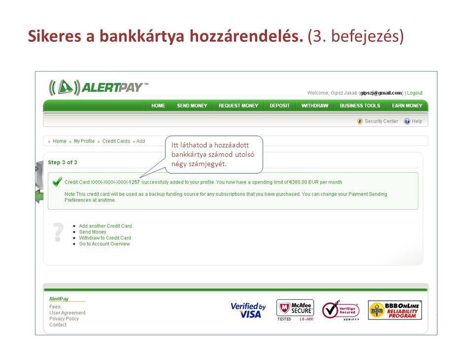 Sikeres a bankkártya hozzárendelés. (3. befejezés)