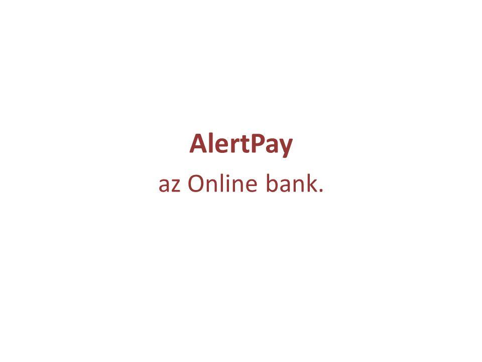 AlertPay az Online bank.