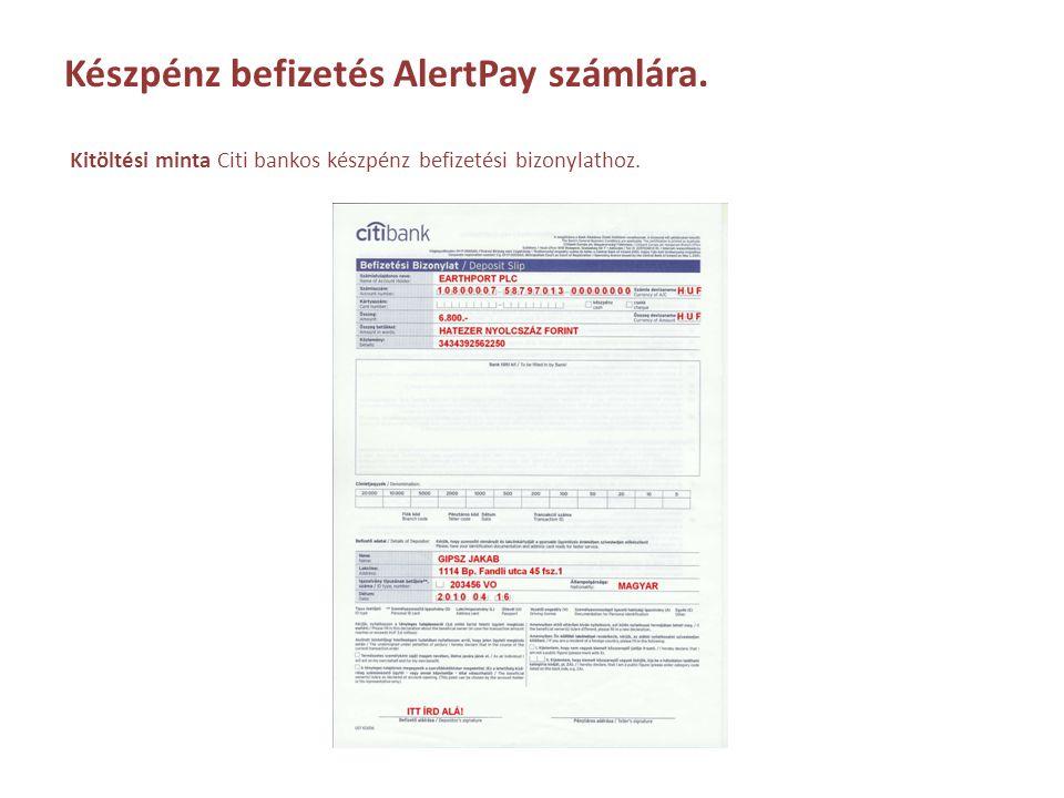 Készpénz befizetés AlertPay számlára.
