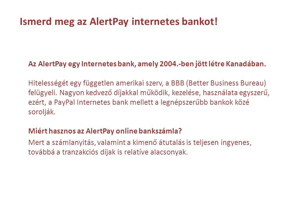 Ismerd meg az AlertPay internetes bankot!