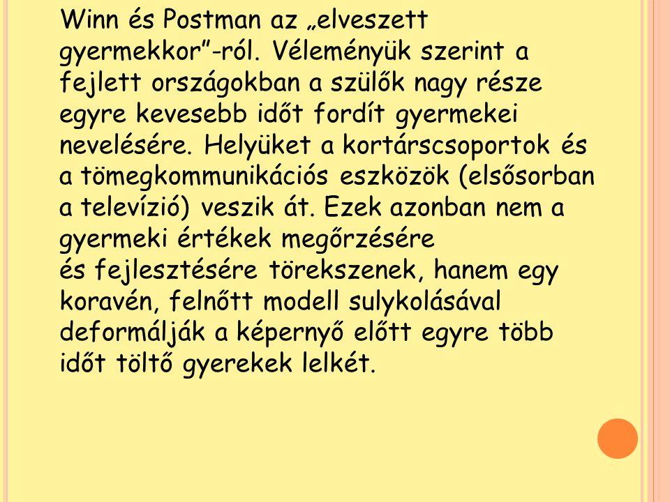 """Winn és Postman az """"elveszett"""