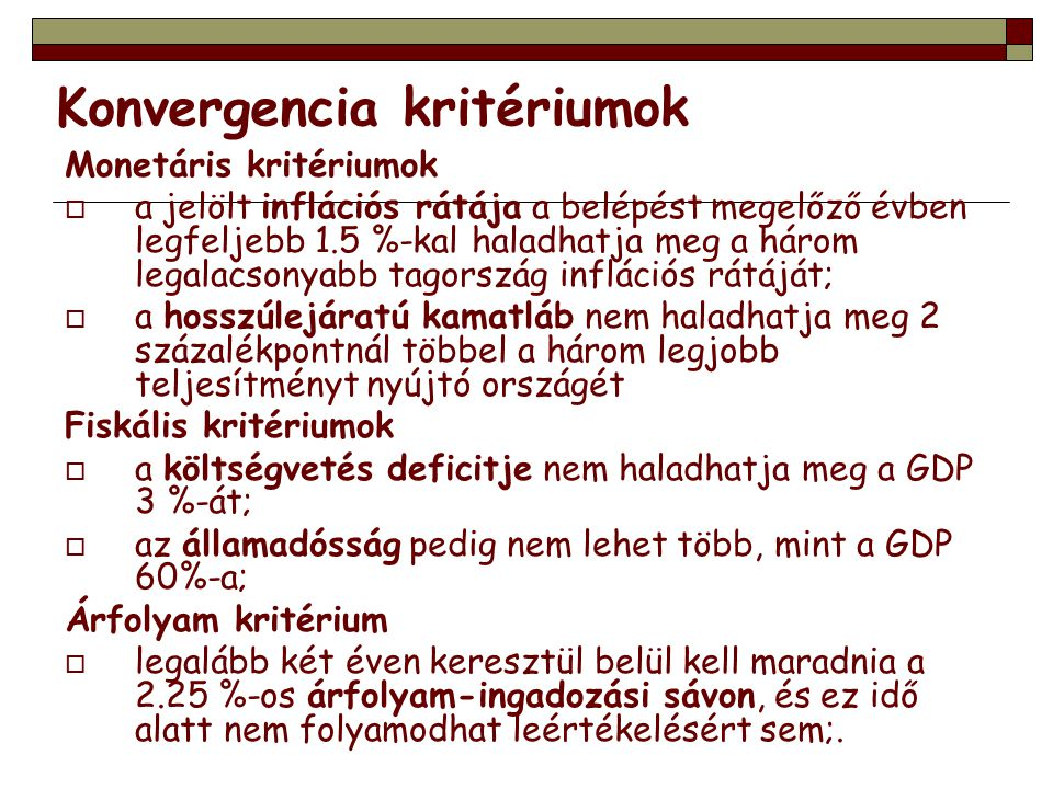Konvergencia kritériumok