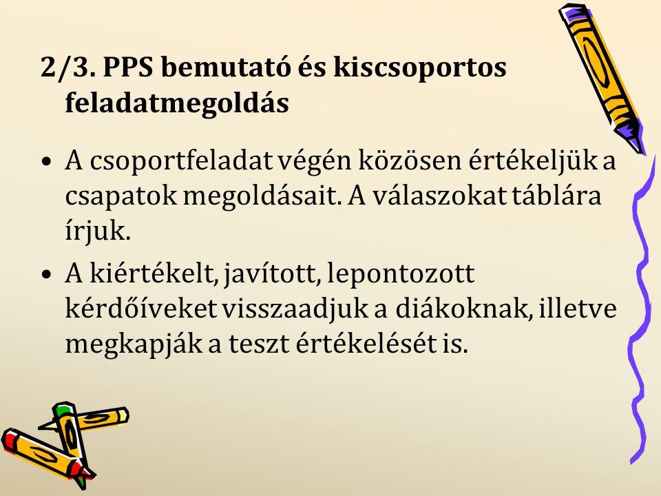 2/3. PPS bemutató és kiscsoportos feladatmegoldás
