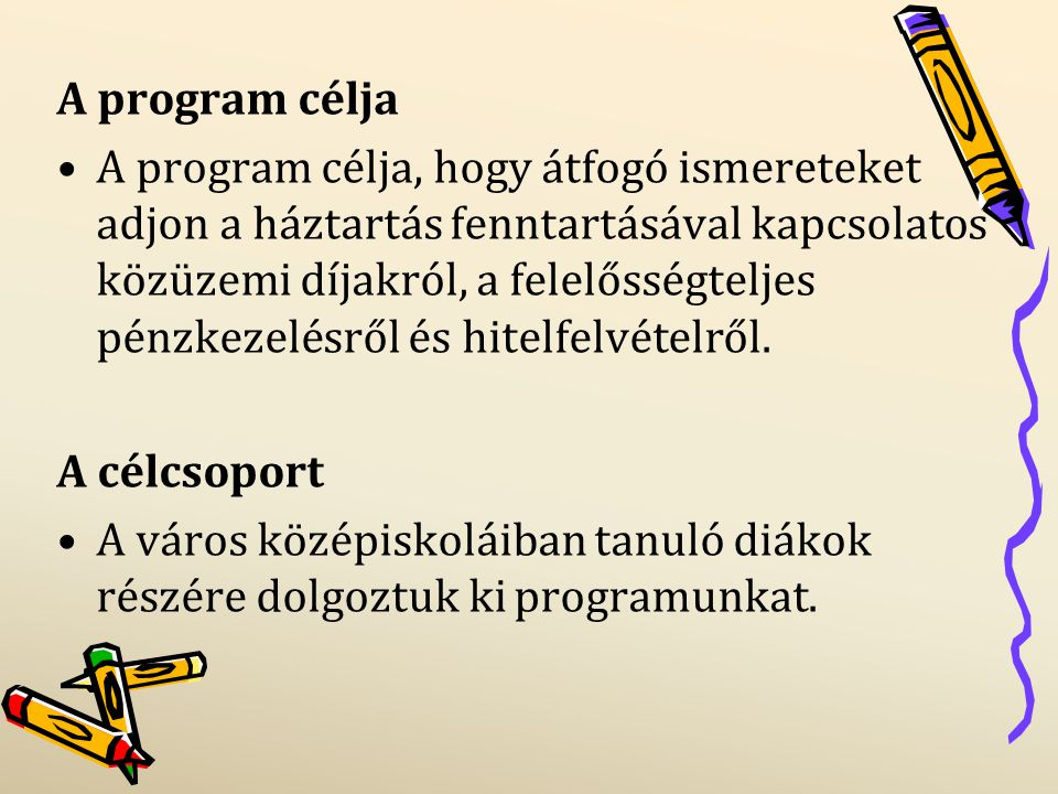 A program célja