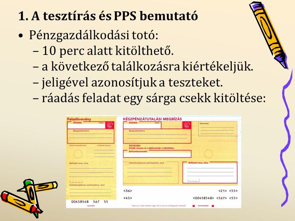 1. A tesztírás és PPS bemutató