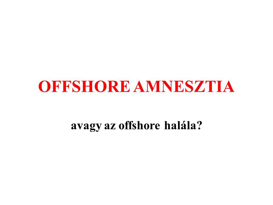 avagy az offshore halála