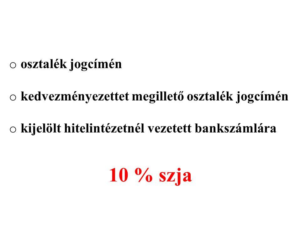 10 % szja osztalék jogcímén