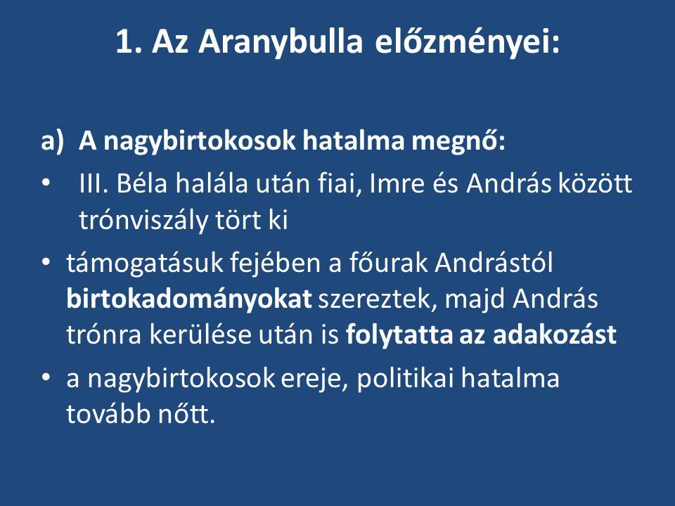 1. Az Aranybulla előzményei: