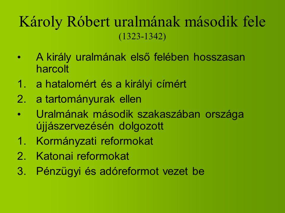 Károly Róbert uralmának második fele (1323-1342)