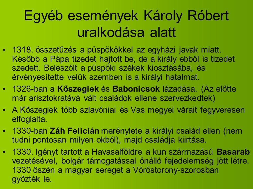 Egyéb események Károly Róbert uralkodása alatt